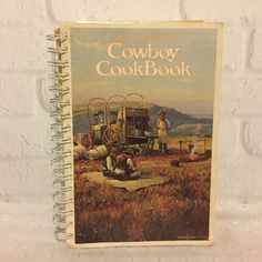 Trail Boss Cowboy Cookbook Cattlemen Ranch Favorite Recipes 1985