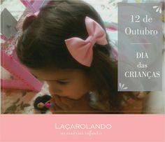 Dia das crianças: dê laços Laçarolando!