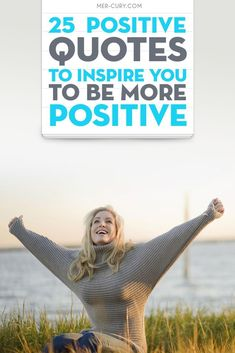 Positive Quotes | If you dont know why you should be positive in life, then this article is full of positive quotes to help you clearly see just how amazing being positive can be for yourself, for the people around you, and for the world you live in. Hav