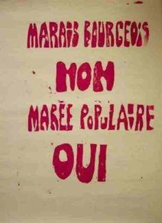 Affiche mai 68 - Marais bourgeois non / marée populaire oui