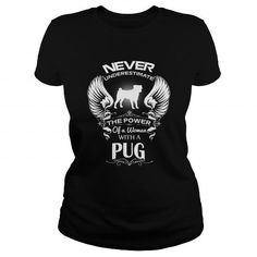 Never Underestimate of a woman with a pug