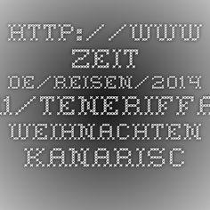 http://www.zeit.de/reisen/2014-11/teneriffa-weihnachten-kanarische-inseln
