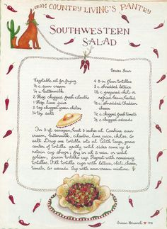 Southwest Salad, Susan Branch for Country Living Magazine Old Recipes, Vintage Recipes, Mexican Food Recipes, Bread Recipes, Salad Bar, Soup And Salad, Carnitas, Tamales, Enchiladas