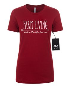 Farm Girl | Farm Living is the Life for Me | Farm Girl | Farmer | Women's Fitted Tee | Fashion Fit | Soft by HorseDoodles on Etsy https://www.etsy.com/listing/489918391/farm-girl-farm-living-is-the-life-for-me