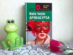 "Literární koutek ""U fretko-kocoura"": Naše heslo Apokalypsa – Veronika Černucká"