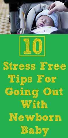 Getting you and your #newborn #baby out the house doesn't have to be impossible or stressful. http://www.mommyedition.com/10-stress-free-tips-for-going-out-with-newborn-baby #tips