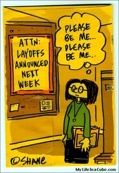 funny work comic strips   15 Funniest Cartoons and Web Comics About Layoffs   JobMob..... lol!