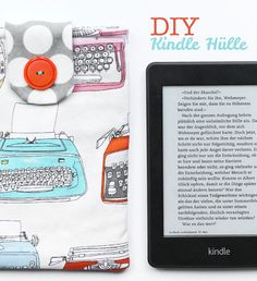 Nähanleitung: Kindle Hülle nähen | Tutorial | crafts idea & project | DIY | was eigenes Blog