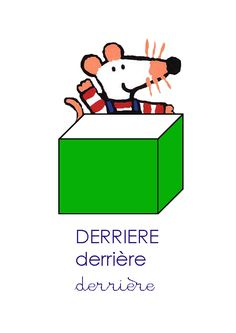 www.minimat.net surprises espacemimiderriere.gif Maisy Mouse, Math Projects, Prepositions, Kids Education, Activities For Kids, Positivity, Reading, School, Vocabulary