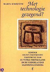 Met technologie gezegend? (Boek) door Marta Kirejczyk | Literatuurplein.nl