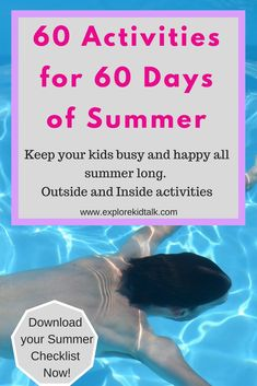 60 Engaging Summer Activities for children for 60 days of Summer. Indoor and Outdoor summer activities for kids. These will keep you busy all summer. Outside Activities For Kids, Outdoor Summer Activities, Games To Play With Kids, Group Activities, Activity Games, Educational Activities, Toddler Activities, Summer Checklist, Summer Kids