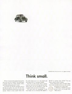 DDB, Think small – the first ad of the VW campaign that started a revolution in advertising, 1960 Volkswagen of America.