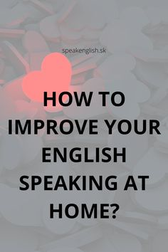 Improve Your English, Learn English, Better English, English Online, Improve Yourself, Students, Learning, Easy, Tips