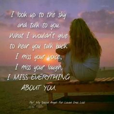 I miss you too my beautiful little sister...just to hear you laugh again....