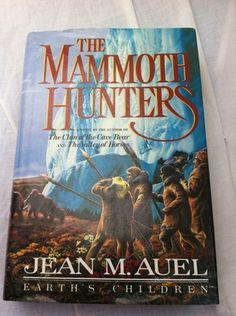 Jean Auel's classic Mammoth Hunters.