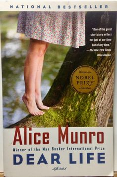 Alice Munro, Dear Life, 1st Vintage International short stories 2013 PB