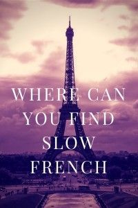 Do French people speak too fast for you? Discover resources and tools you can use to find slow French and slow down any audio file you have. French Language Lessons, Spanish Language Learning, French Lessons, Language Study, Spanish Lessons, French Songs, French Phrases, French Quotes, French Movies