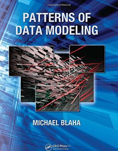 Patterns of Data Modeling (Emerging Directions in Database Systems and Applications) by Michael Blaha http://www.amazon.com/dp/1439819890/ref=cm_sw_r_pi_dp_DNr0ub071N0CV