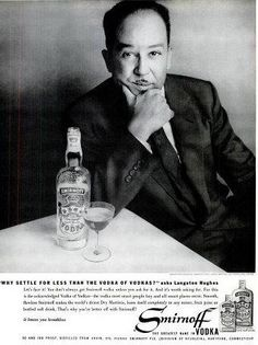 Langston Hughes for Smirnoff Vodka Advertisement - Ebony Magazine, December, 1959 Vintage Advertisements, Vintage Ads, Langston Hughes, Vintage Black Glamour, Billie Holiday, American Poets, Smirnoff, African American History, Culture