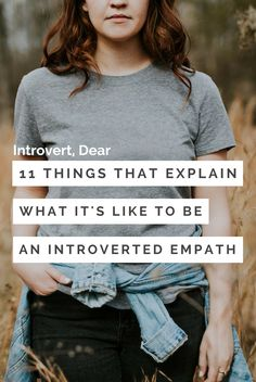 1. Empaths walk in other people's shoes with little effort.