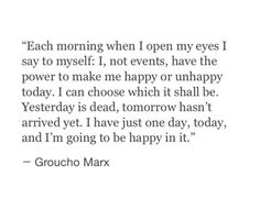 Choose happiness every day