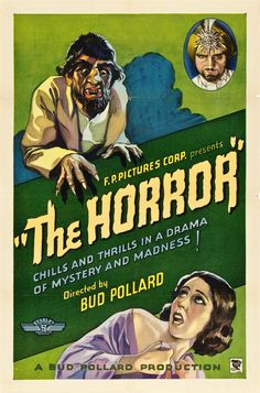 The Horror......1932