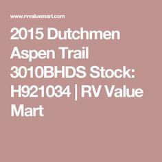 2015 Dutchmen Aspen Trail 3010BHDS Stock: H921034 | RV Value Mart