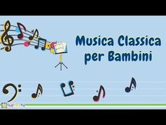 Musica Classica per Bambini Songs For Dance, Kids Songs, Love Songs, Cello Concerto, Canti, Party Songs, Music Station, Baby Music, Music For Kids