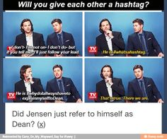 I totally thought the same thing! Like why didn't Jensen say Dean??? lol