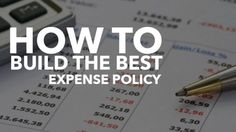 Expense policies differ greatly based on your company's size and need. To build the best expense policy must be thorough, detailed, and fair. Discover How! Future Gadgets, Information Age, Human Resources, Good Things, Business, Building, Products, Buildings, Store