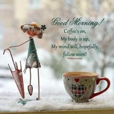 Good Day Coffee, Days And Months, Teenager Quotes, Picture Search, Coffee Art, Simple Pleasures, My Mind, Fun Drinks, Good Morning