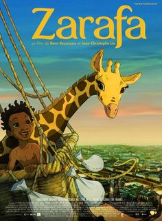 Zarafa (2012) - The plot of the film has a grandfather telling his grand kids the story of Maki, a young boy who escapes from slave traders, befriends a giraffe (the title character), cross the desert, meet a pirate, and a few other things on a trip that takes him from Africa to Paris.