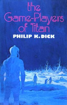 'The Game Players of Titan' by Philip K. Dick - vintage book cover.