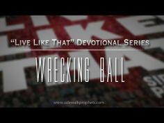 "▶ Wrecking Ball- Sidewalk Prophets ""Live Like That"" Devo Series - YouTube"