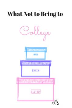 What not to bring to college - The College Life Stylist College Packing Lists, College Guide, College Life Hacks, College List, College Essentials, College Fun, College Style, College Station, Dorm Life