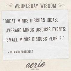 Wednesday wisdom: Eleanor Roosevelt