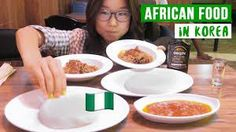 There's African food in South Korea and this is what a South Korean makes of it