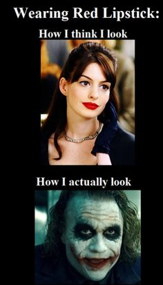 Red lipstick... more like how I WISH I looked vs how I KNOW I look!