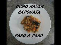 Caponata (berenjena, tomate, aceitunas...) paso a paso - YouTube