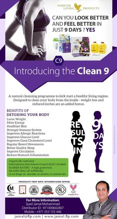 Eat Clean & Live Lean through Clean 9. Clean 9 detoxes and cleanses the stored toxin in our bodies Email: jamal@flp.com www.facebook.com/jamalflp360