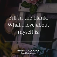 What I love about myself is...