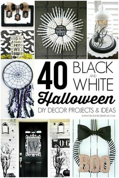 40 Black & White Halloween Decor Projects - thecraftedsparrow.com