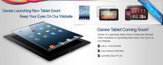 Genee To Lunching Tablet Soon In India And Several Other Countries in Upcoming Days Keep Your Eyes On Our Website www.genee-india.com