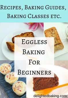 Eggless Baking for Beginners: Eggless recipes, baking guides, baking classes etc. Learn baking from the comforts of your home. Eggless Baking for Beginners: Eggless recipes, baking guides, baking classes etc. Learn baking from the comforts of your home. Eggless Desserts, Eggless Recipes, Eggless Baking, Baking Recipes, Delicious Desserts, Eggless Muffins, Baking Tips, Baking Hacks, Muffin Recipes