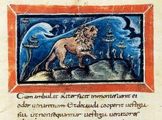 Il leone. Dal Physiologus (Fisiologo), IX secolo, Berna, Bürgerbibliothek, Codice 318, particolare del f. 7v. Si tratta, probabilmente, della più antica edizione illustrata pervenutaci contenente questo testo.