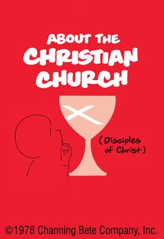 Cokesbury - About The Christian Church (Disciples Of Christ)