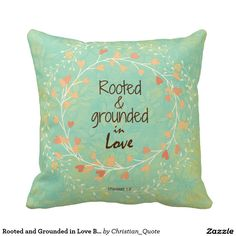 Rooted and Grounded in Love Bible Verse Pillow #bibleverse #pillows #rustic