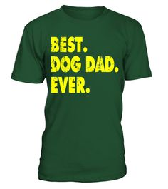 "# BEST DOG DAD EVER Funny T-Shirt for Father's Day Dog Lovers .  Special Offer, not available in shops      Comes in a variety of styles and colours      Buy yours now before it is too late!      Secured payment via Visa / Mastercard / Amex / PayPal      How to place an order            Choose the model from the drop-down menu      Click on ""Buy it now""      Choose the size and the quantity      Add your delivery address and bank details      And that's it!      Tags: This T-Shirt features…"
