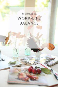 The dreaded work life balance, three years on | The Brand Stylist | @fionahumberston
