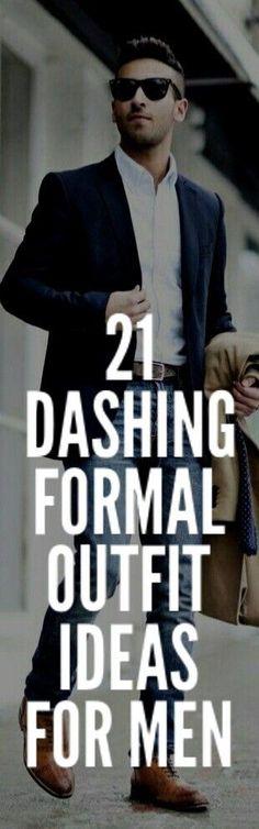 21 Dashing Formal Outfit Ideas For Men #mensfashion #fashion
